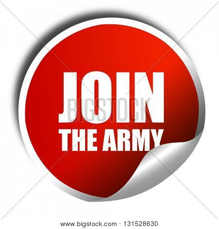 join the army, 3D rendering, a red shiny sticker