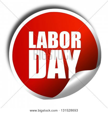 labor day, 3D rendering, a red shiny sticker