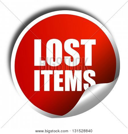 lost items, 3D rendering, a red shiny sticker