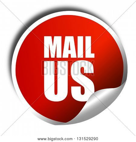 mail us, 3D rendering, a red shiny sticker