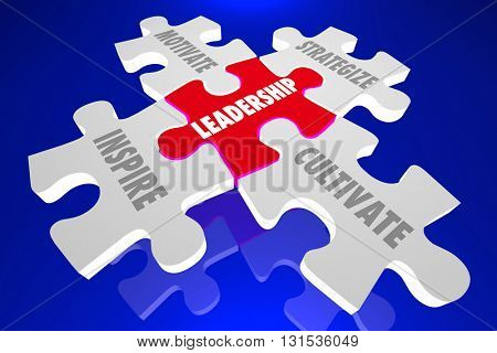 Leadership Inspire Motivate Manage Cultivate Puzzle Words 3d Illustration