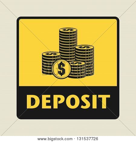 Deposit abstract icon or sign, vector illustration