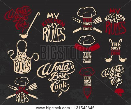 Quotes about cooking. My kitchen my rules. World Best Cook. Most creative cook. Vintage vector illustration.