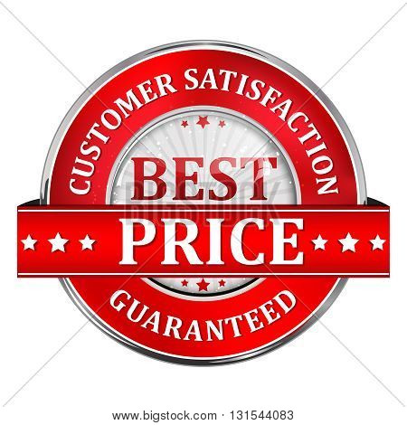 Customer satisfaction and Best Price Guaranteed - red shiny elegant business retail label / icon / button