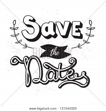 Save the date. Hand drawn lettering isolated on white background. Design element in vector.