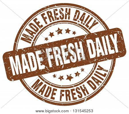 made fresh daily brown grunge round vintage rubber stamp.made fresh daily stamp.made fresh daily round stamp.made fresh daily grunge stamp.made fresh daily.made fresh daily vintage stamp.