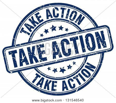 Take Action Blue Grunge Round Vintage Rubber Stamp.take Action Stamp.take Action Round Stamp.take Ac