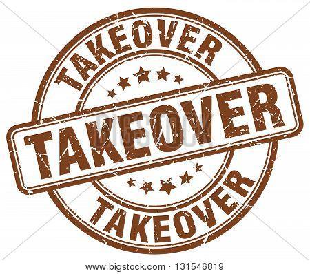Takeover Brown Grunge Round Vintage Rubber Stamp.takeover Stamp.takeover Round Stamp.takeover Grunge