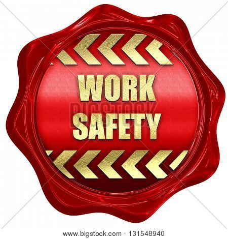 Work safety sign, 3D rendering, a red wax seal