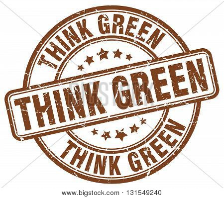 Think Green Brown Grunge Round Vintage Rubber Stamp.think Green Stamp.think Green Round Stamp.think