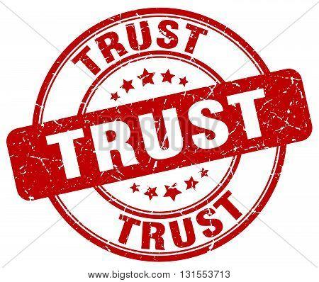 Trust Red Grunge Round Vintage Rubber Stamp.trust Stamp.trust Round Stamp.trust Grunge Stamp.trust.t