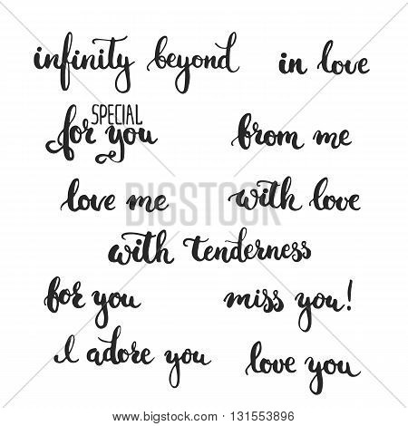 Set of hand drawn phrases about love: in love i adore you miss you love you infinity beyond love me for you from me with love. Photo overlay signs. Wedding photo album and cards lettering.