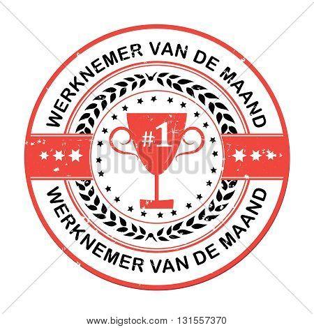 Employee of the Month in dutch (Werknemer van de Maand) dutch grunge label for print.