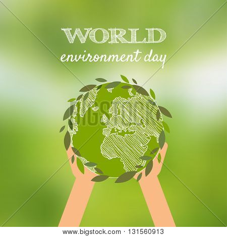 World Environment Day Vector Card, Poster On Blur Green Background. Hands Holding The Earth Globe. V