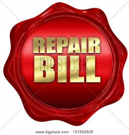 repair bill, 3D rendering, a red wax seal