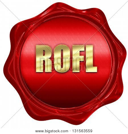 rofl internet slang, 3D rendering, a red wax seal