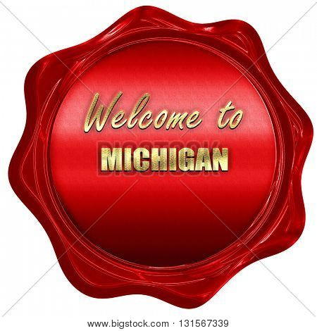 Welcome to michigan, 3D rendering, a red wax seal