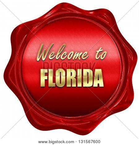 Welcome to florida, 3D rendering, a red wax seal