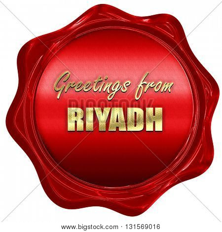 Greetings from riyadh, 3D rendering, a red wax seal