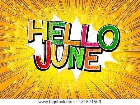 Hello June - Comic book style word.
