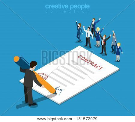 Contract signature businessman flat isometric vector 3d
