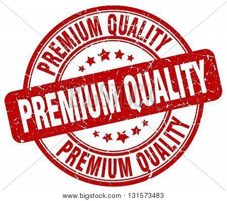 premium quality red grunge round vintage rubber stamp.premium quality stamp.premium quality round stamp.premium quality grunge stamp.premium quality.premium quality vintage stamp.