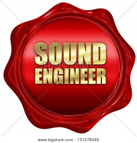 sound engineer, 3D rendering, a red wax seal