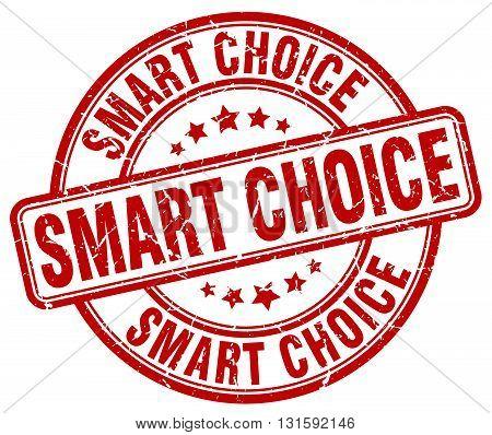 smart choice red grunge round vintage rubber stamp.smart choice stamp.smart choice round stamp.smart choice grunge stamp.smart choice.smart choice vintage stamp.