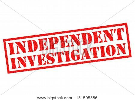 INDEPENDENT INVESTIGATION red Rubber Stamp over a white background.