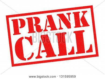 PRANK CALL red Rubber Stamp over a white background.