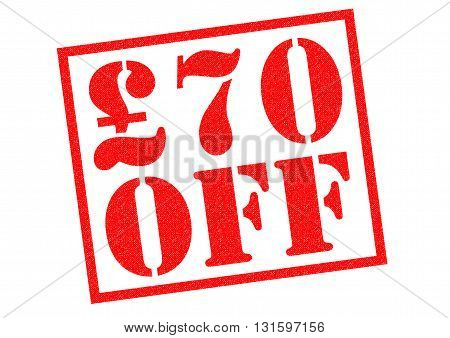 £70 OFF red Rubber Stamp over a white background.