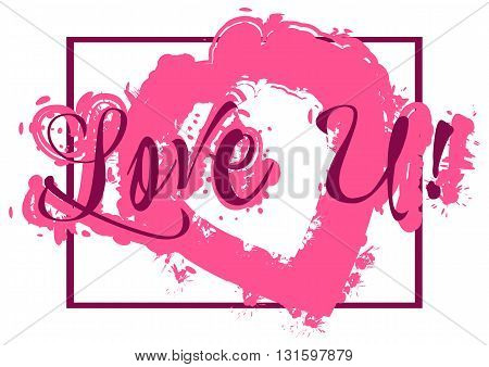 Card with lettering declaration of love and pink paint splashes isolated on white background. Vector illustration