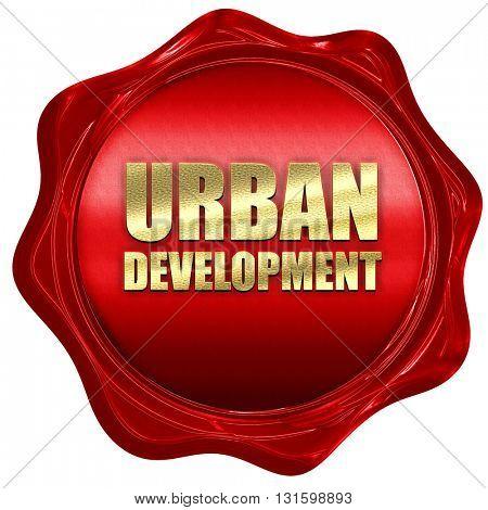 urban development, 3D rendering, a red wax seal