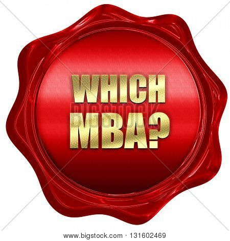 which mba, 3D rendering, a red wax seal