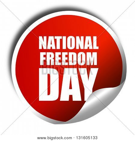 national freedom day, 3D rendering, a red shiny sticker