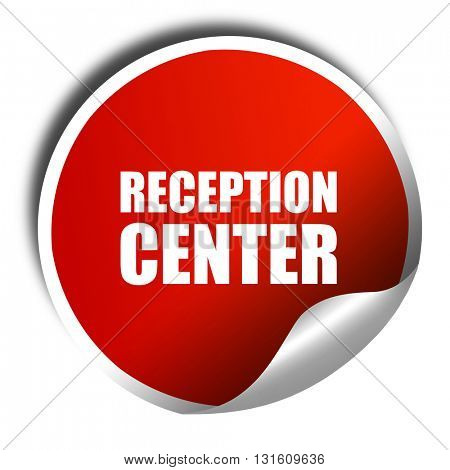 reception center, 3D rendering, a red shiny sticker