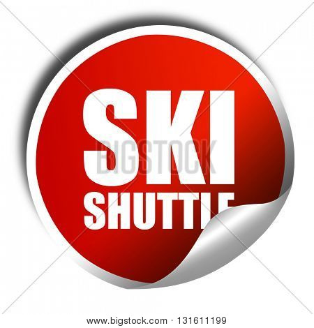 ski shuttle, 3D rendering, a red shiny sticker
