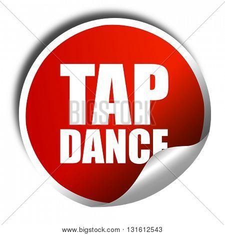 tap dance, 3D rendering, a red shiny sticker