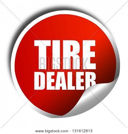 tire dealer, 3D rendering, a red shiny sticker