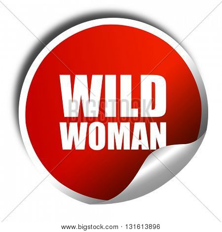 wild woman, 3D rendering, a red shiny sticker