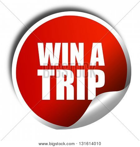 win a trip, 3D rendering, a red shiny sticker