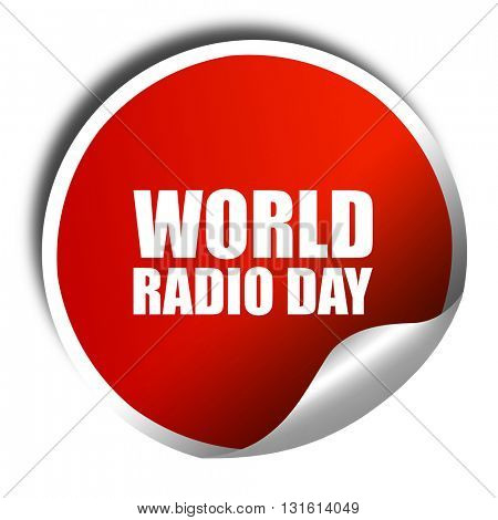 world radio day, 3D rendering, a red shiny sticker