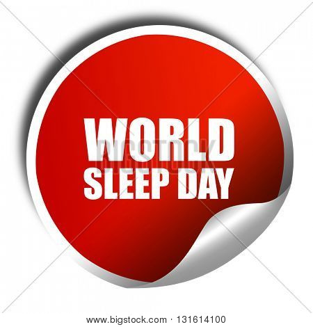 world sleep day, 3D rendering, a red shiny sticker