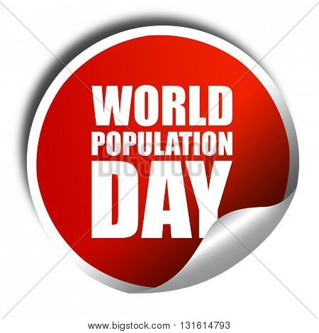 world population day, 3D rendering, a red shiny sticker