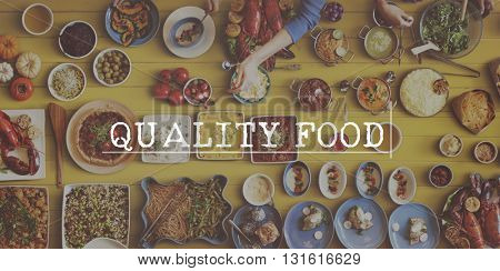 Quality Health Food Cuisine Culinary Concept