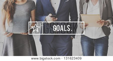 Goals Aim Aspiration Believe Expectations Target Concept
