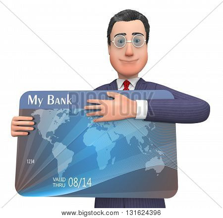 Credit Card Means Business Person And Bank 3D Rendering