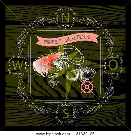 Vector seafood label with shrimps silhouette, nautical accsessory and words Fresh Seafood on black background.