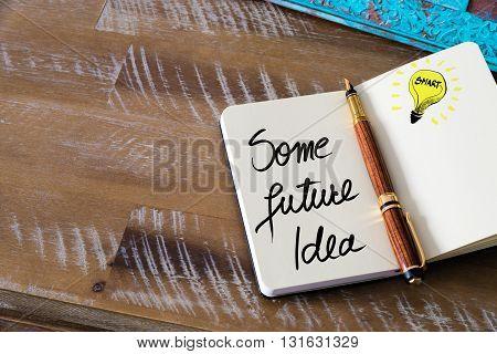 Handwritten Text Some Future Idea