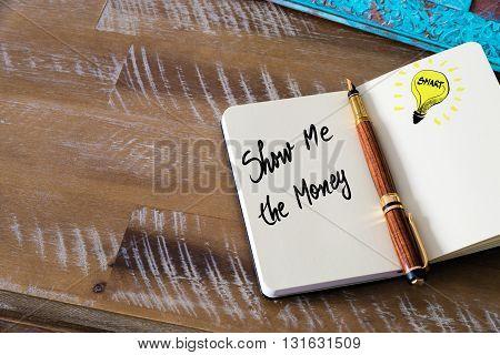 Handwritten Text Show Me The Money